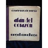 Afán Del Corazón - Angel Cruchaga - Prólogo Pablo Neruda