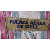 Parche Fuerza Aerea Chile Y Parche Escudete Quepi Fach