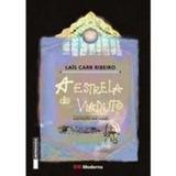 Livro A Estrela Do Viaduto Laís Carr Ribeiro