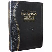 Bíblia De Estudo Palavras Chave Luxo Hebraico Grego Preta