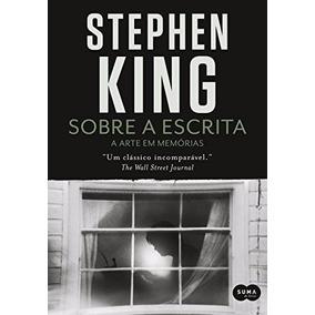 Sobre A Escrita Livro Stephen King Suspense