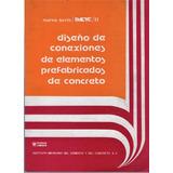 Diseño De Conexiones De Elementos Prefabricados De Concreto.