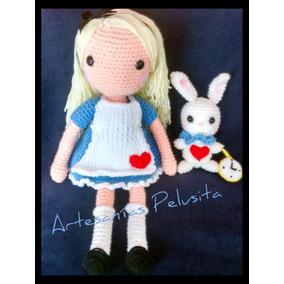 Muñeca Alicia En El País De Las Maravillas + Conejo Crochet