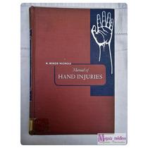 Manual Cirugia En Manos Nichols 1955 Medicina Libro
