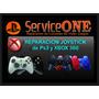 Reparacion Joystick Control Ps3 Xbox 360 + Garantia