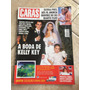 Revista Caras Kelly Key Débora Bloch Gisele Bündchen N°540