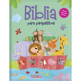 Biblia Para Pequeñitos Oraciones Valores Tapa Dura Niños