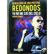 Redondos * Yo No Me Cai Del Cielo * Patricio Cermele *