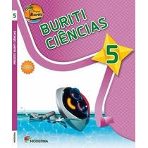 Projeto Buriti - Ciências - 5º Ano / 4ª Série - 3ª Ed. 2013
