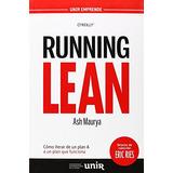 Running Lean: Cómo Iterar De Un Plan A A Un Pla Envío Gratis