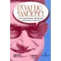 Osvaldo Sangiorgi: Um Professor Moderno