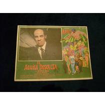 El Aguila Descalza Alfonso Arau Lobby Card Cartel Poster E