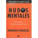 Libro Nuevo Nudos Mentales Bernardo Stamateas