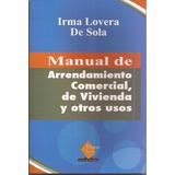Manual De Arrendamiento Comercial De Vivienda Y Otros