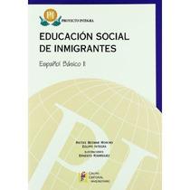 Proyecto Integra Español Básico Ii (español Len Envío Gratis