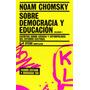 Sobre Democracia Y Educación Vol. 1 Noam Chomsky Ed Paidós