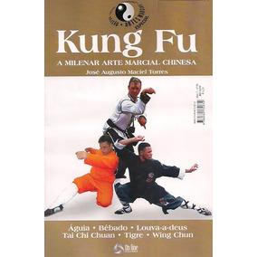 Kung Fu   Artes Marciais   A Milenar Arte Marcial Chinesa