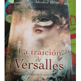 La Traicion De Versalles