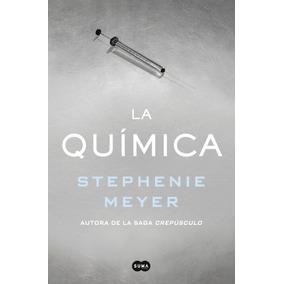 Libro: La Química ( Stephenie Meyer )