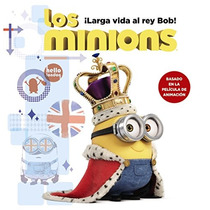 Los Minions. Ï¿½larga Vida Al Rey Bob! Lucy Ros Envío Gratis