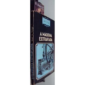 A Máquina Extraviada - José J. Veiga - 1ª Edição