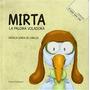 Mirta, La Paloma Voladora; Natalia Soria Envío Gratis