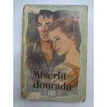 Livro Biblioteca Das Moças Miséria Dourada M. Delly