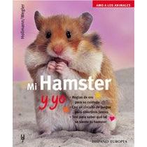 Mi Hamster Y Yo (amo A Los Animales) Peter Hollmann