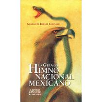 G. Del Himno Nacional Mexicano - Guadalupe Jimenez Codinach