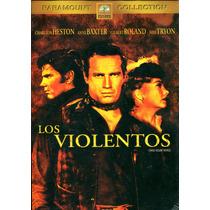 Dvd Los Violentos ( Three Violent People ) 1957 - Rudolph Ma
