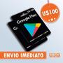 Cartão Google Play Store Usa Android U$100 Envio Imediato