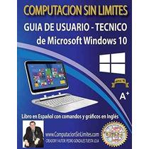 Libro Guia De Usuario-tecnico De Microsoft Windows 10: Compu