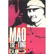 Livro Mao Tsé-tung Stuart Schram