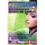 Libro / Manual De Peluqueria Ideal Para Academia / Escuela