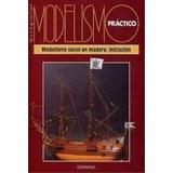 Modelismo Naval En Madera Iniciacion Pdf