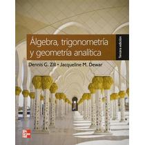 Algebra Trigonometria Y Geometria Analitica - Dennis Zill