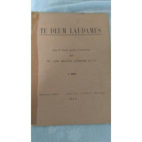 Hinário Te Deum Laudamus Padre João Batista Lehmann 1960