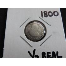 Moneda De Plata 1/2 Real Carolus Iiii 1800 Mo Fm