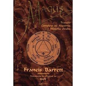 Livro Magus Tratado Completo De Alquimia E Filosofia Oculta