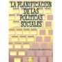 La Planificacion De Las Politicas Sociales Mendioca (es)