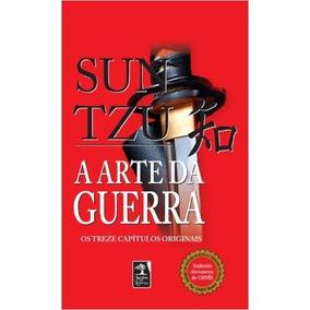 Livro A Arte Da Guerra: Os 13 Capítulos Originais - Sun Tzu