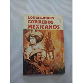 Libro Los Mejores Corridos Mexicanos