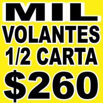 Flyers Volantes Un Millar 1/2 Carta A Color 26¢ C/u Flayers