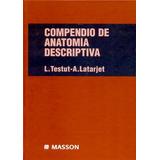 Testut Latarjet Compendio De Anatomia Nuevo Mercpag Merenvío