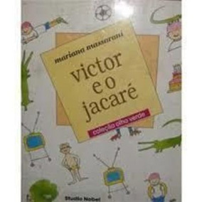 Livro Victor E O Jacaré Mariana Massarani