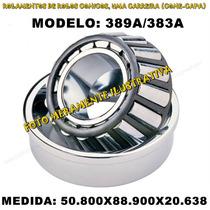 Rolamento Automotivo - 389a/383a Med: 50.800x88.900x20.638