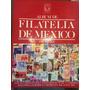 Album De Filatelia De Mexico (sin Usar) 1856-1983