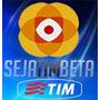 Convite Tim_beta | Até 20 Gb Net | Envio Rápido E Gratuito