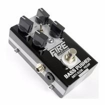 Pedal Fire Bass Pusher + Fonte Power 5 Fire Promoção !