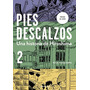 Pies Descalzos 2 (the Day After2) (spanish Edit Envío Gratis